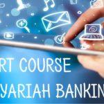 PENDAFTARAN SHORT COURSE OF SYARIAH BANKING